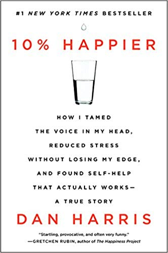 Dan Harris - 10% Happier Audio Book Free