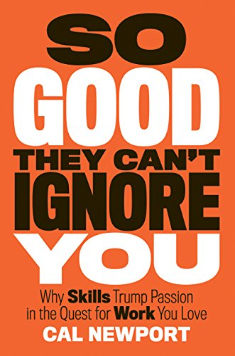 Cal Newport - So Good They Can't Ignore You Audio Book Free