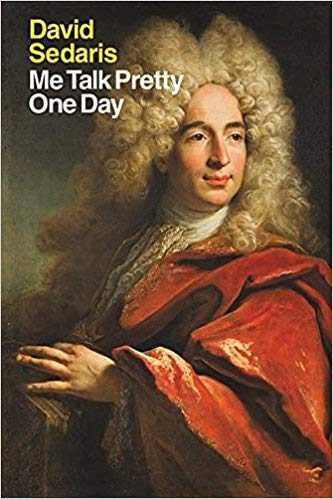 David Sedaris - Me Talk Pretty One Day Audio Book Free