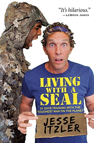 Jesse Itzler - Living with a SEAL Audio Book Free