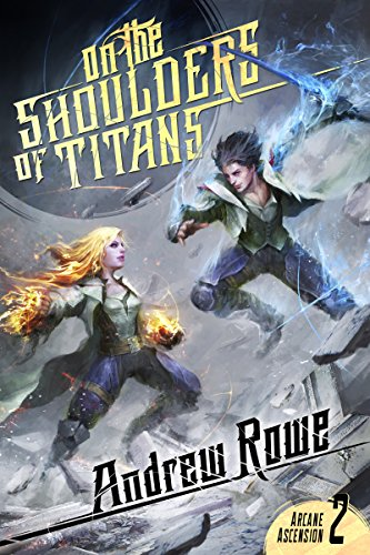 Andrew Rowe - On the Shoulders of Titans Audio Book Free
