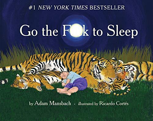 Adam Mansbach - Go the F**k to Sleep Audio Book Free