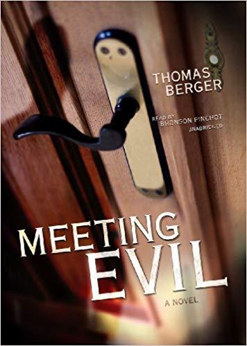 Thomas Berger - Meeting Evil Audio Book Free