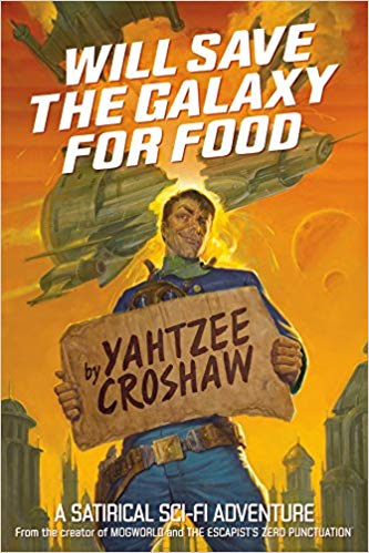 Yahtzee Croshaw - Will Save the Galaxy for Food Audio Book Free