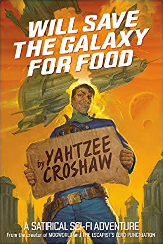 Yahtzee Croshaw - Will Save the Galaxy for Food Audio Book Free