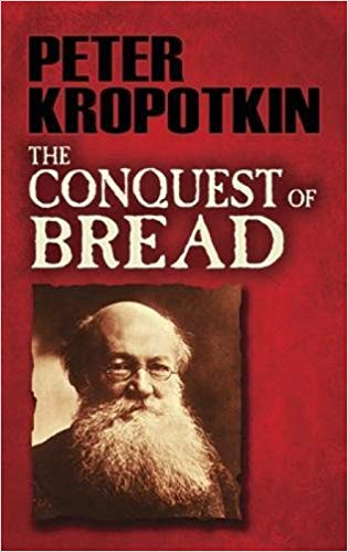 Peter Kropotkin - The Conquest of Bread Audio Book Free