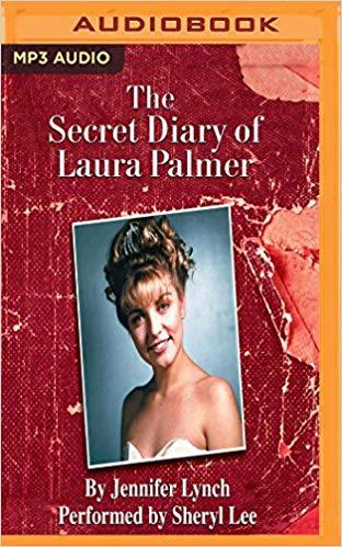 Jennifer Lynch - Secret Diary of Laura Palmer, The (Twin Peaks) Audio Book Free